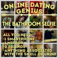 Online Dating Profile Tip: Flush The Bathroom Selfie
