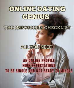 Online Dating Genius: The Impossible Checklist - Project